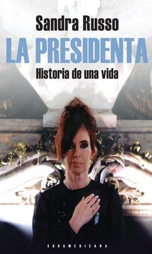 La presidenta: Historia de una vida (2011)