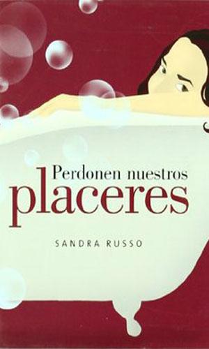 Perdonen nuestros placeres (2006)